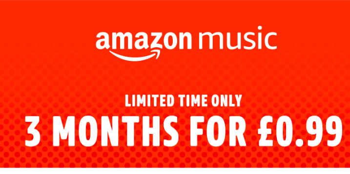Amazon Music 3 Months 99p [Offer Expires Wednesday]